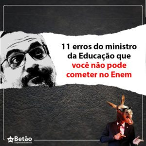 11 erros do ministro da Educação que você não pode cometer no Enem