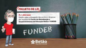 Deputado Betão quer mais transparência e facilidade no acesso e na divulgação dos dados do Fundeb em Minas