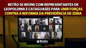 Betão se reúne com representantes de Leopoldina e Cataguases para unir forças contra a reforma da Previdência de Zema