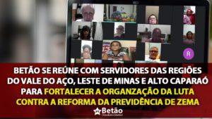 Betão se reúne com servidores das regiões do Vale do Aço, Leste de Minas e Alto Caparaó para fortalecer a organização da luta contra  reforma da Previdência de Zema