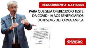 Betão cobra que governo de Minas ofereça ampla testagem aos beneficiários do Ipsemg