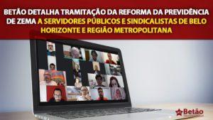 Betão detalha tramitação da reforma da Previdência de Zema a servidores públicos e sindicalistas de Belo Horizonte e Região Metropolitana