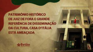 Patrimônio histórico de Juiz de Fora e grande referência de disseminação da cultura, Casa D'Itália está ameaçada