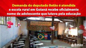 Demanda do deputado Betão é atendida e escola rural em Goianá recebe oficialmente nome de adolescente que lutava pela educação