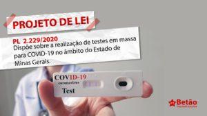 Betão apresenta projeto que exige do governo de Minas testagem em massa em toda a população