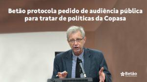 Betão protocola pedido de audiência pública para tratar de políticas da Copasa