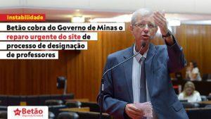 Betão aciona Governo de Minas com denúncias sobre problemas no site que realiza o processo de designação de professores