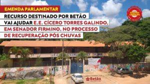 Emenda destinada por Betão vai ajudar processo de reconstrução de escola atingida pelas chuvas na cidade de Senador Firmino