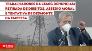 Trabalhadores da Cemig denunciam retirada de direitos, assédio moral e tentativa de desmonte da empresa