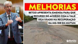 Deputado Betão apresenta emendas ao Projeto de compensação do crime da Vale para que recurso seja usado na recuperação da MG-108 em Mutum