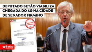 Deputado Betão viabiliza chegada do 4G na cidade de Senador Firmino