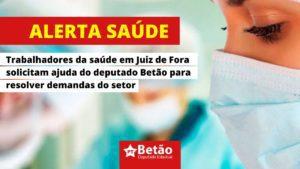 Representantes da saúde em Juiz de Fora e região levam demandas estruturais para o deputado Betão